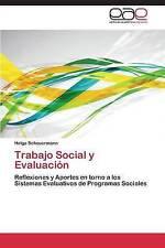 Trabajo Social y Evaluación: Reflexiones y Aportes en torno a los Sistemas Evalu