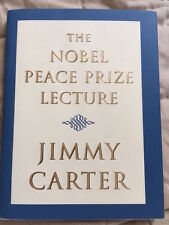 The Nobel Peace Prize Lecture by Jimmy Carter - SIGNED