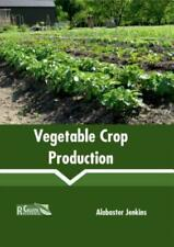 Vegetable Crop Production