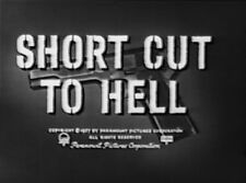 SHORT CUT TO HELL  1957  WILLIAM BISHOP,YVETTE VICKERS
