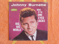 JOHNNY BURNETTE Big Big World 45 rpm PICTURE SLEEVE ONLY Liberty 1961