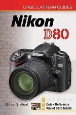 Magic Lantern Guides: Nikon D80  Stafford, Simon  VeryGood  Book  0 Paperback