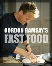 Gordon Ramsay's Fast Food : Recipes from the F Word by Gordon Ramsay (2008,...