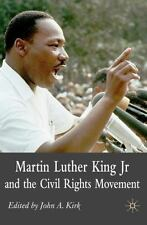 Martin Luther King Jr and the Civil Rights Movement : Controversies and...