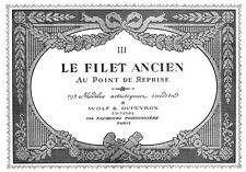 Filet Ancien #3 c.1916 French Needle Lace Design Book ENLARGED SIZE 11 x 17""