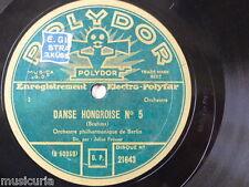 78 rpm BERLIN PHILHARMONIC - JULIUS PRUEWER brahms danse hongroise 5 & 6
