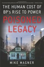 Poisoned Legacy: The Human Cost of BPs Rise to Po