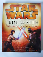 Rare STAR WARS Jedi vs Sith The Essential Guide To The Force EXCELLENT CONDITION