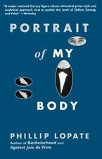 Portrait of My Body by Phillip Lopate (1997, Paperback) Essays -Free Shipping