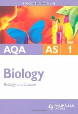 AQA AS Biology Student Unit Guide: Unit 1 Biology and Disease: Textbook Unit 1,