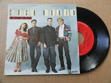 "DISQUE 45T  DE  COCK ROBIN  "" WHEN YOUR HEARTS IS WEAK "" PRESSAGE HOLLANDAIS"
