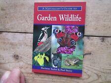 GARDEN WILDLIFE - A NATURALISTS GUIDE