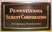 PENNSYLVANIA SURETY CORPORATION PITTSBURGH PENNSYLVANIA Antique Advertising Sign