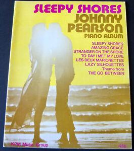 JOHNNY PEARSON SLEEPY SHORES PIANO ALBUM SHEET MUSIC BOOK (1971) EASY ENGLAND