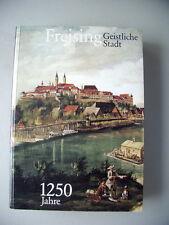 Freising Geistliche Stadt 1250 Jahre 1989