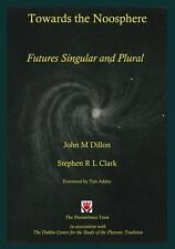 Towards the Noosphere; Futures Singular and Plural