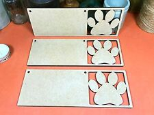 WOODEN MDF PAWPRINT SIGN (x3) dog cat  paw print shapes wood shape hanger signs