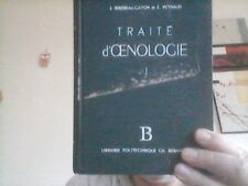 OENOLOGIE   Ribéreau-Gayon  Traité d'Oenologie Tome 1 1960