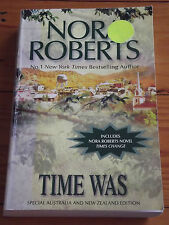 NORA ROBERTS - TIME WAS - 2 STORIES IN 1