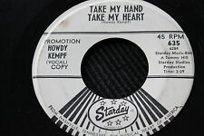 """HOWDY KEMPF """"Take My Hand Take My Heart"""" & """"One Last Time"""" 45rpm Starday Records"""