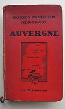 GUIDE MICHELIN REGIONAUX, AUVERGNE, 1932-1933. 1 volume in 8, reliure editeur ca