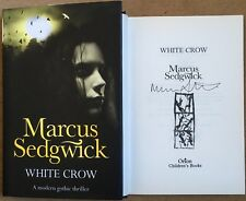 White Crow By Marcus Sedgwick Hardback Signed First Edition Second Impression