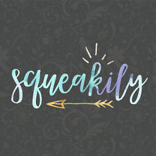 squeakily