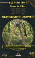 (De Villiers) Salvataggio in Colombia 2004 Mondadori Segretissimo 1494