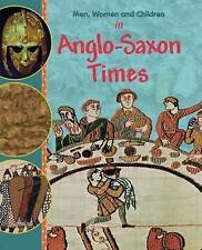 In Anglo Saxon Times by Jane Bingham (Paperback, 2011)