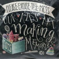 Throw Pillow Excuse the Mess Chalk Style 10 Inches by Primitives by Kathy