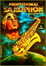 PROFESSIONAL ALL SAXOPHON Songbook 142 Seiten A-Z Rock Jazz RAINER MÜLLER-IRION
