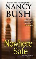 Nowhere Safe by Bush, Nancy