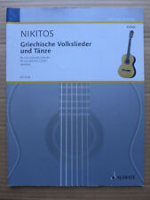 Nikitos - Griechische Volkslieder unt Tänze für eine und zwei Gitarren