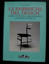 Rare livre LE FABBRICHE DEL DESIGN Umbreto ALLEMANDI italian livre 2007