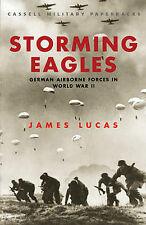 Storming Eagles: German Paratroopers in World War Two (Cassell Military Paperbac