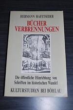 Bucher Verbrennungen - Hermann Rafetseder