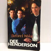 Before I Wake by Dee Henderson PB - Murder Mystery Fiction
