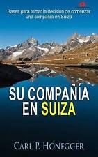 Su Compañía en Suiza: Bases para tomar la decisión de comenzar una compañía en S