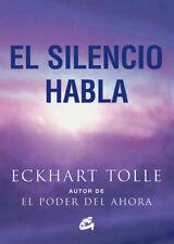 EL SILENCIO HABLA by Eckhart Tolle (Spanish, Paperback)