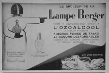 PUBLICITÉ 1931 LE BRÛLEUR DE LA LAMPE BERGER A L'OZOALCOOL - ADVERTISING