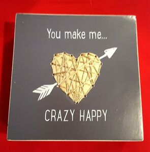 Wood Box Sign/Picture 🎁❤️ You Make Me...Crazy Happy❤️Wall Art New w/tag