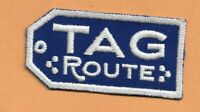 "TAG ROUTE  RAILROAD PATCH 3 1/2 "" **"