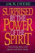 Surprised by the Power of the Spirit by Jack S. Deere (1993, Hardcover)