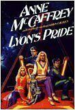 Lyons Pride (Rowan , Bk. 4) by Anne McCaffrey