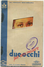 """OPUSCOLO PUBBLICITARIO FILM """"DUE OCCHI PER NON VEDERE"""", 1939, ILLUS. BIAZZI    m"""