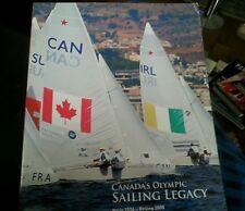 Canada's Olympic sailing legacy Paris 1924- Beijing 2008