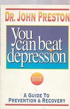 You Can Beat Depression by John Preston 1996
