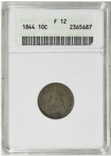 """1844 Liberty Seated Dime ANACS F12    """"Old School Small ANACS Holder"""""""