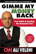 Gimme My Money Back: Your Guide to Beating the Financial Crisis Velshi, Ali Pap