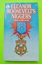 rare ELEANOR ROOSEVELT'S NIGGERS by Williams BLACK WW II 761st TANK BATTALION